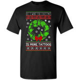All I Want For Christmas Is More Tattoos Ugly Xmas Sweater T-Shirt ugly xmas sweaters funny christmas sweater womens ugly christmas sweater funny ugly christmas sweater plus size ugly christmas sweater cheap ugly christmas sweater kids ugly christmas sweater best ugly christmas sweater plus size christmas sweater