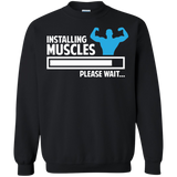 Installing Muscles Gym Workout Crewneck Pullover Sweatshirt  8 oz. Installing Muscles Gym Workout Crewneck Pullover Sweatshirt  8 oz.