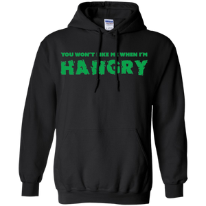 You Won't Like Me When I'm Hangry Superhero Pullover Hoodie 8 oz.