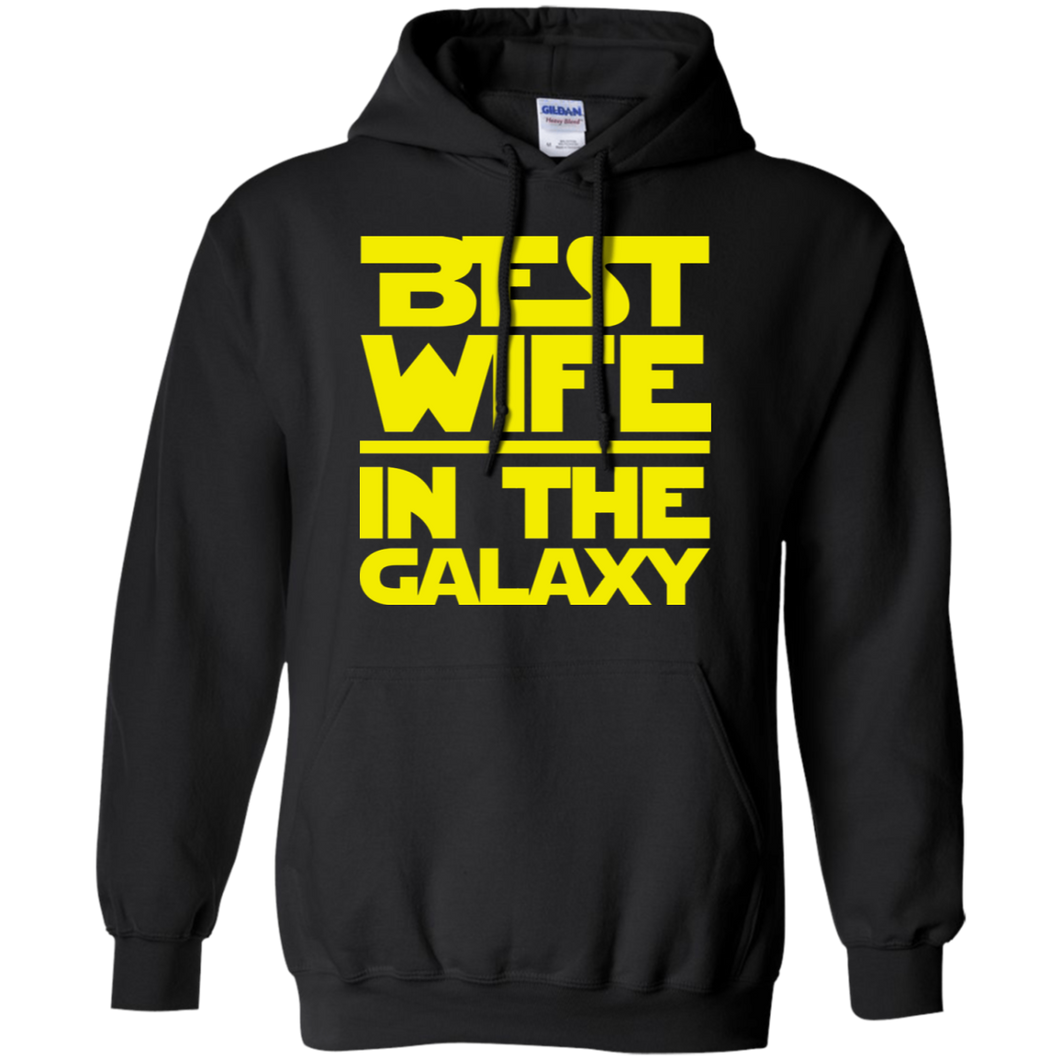 Best Wife In The Galaxy Pullover Hoodie 8 oz.