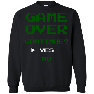 Game Over Continue Video Gaming Crewneck Pullover Sweatshirt  8 oz. Game Over Continue Video Gaming Crewneck Pullover Sweatshirt  8 oz.