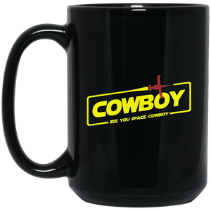Cowboy A Space Cowboy Story 15 oz. Black Mug