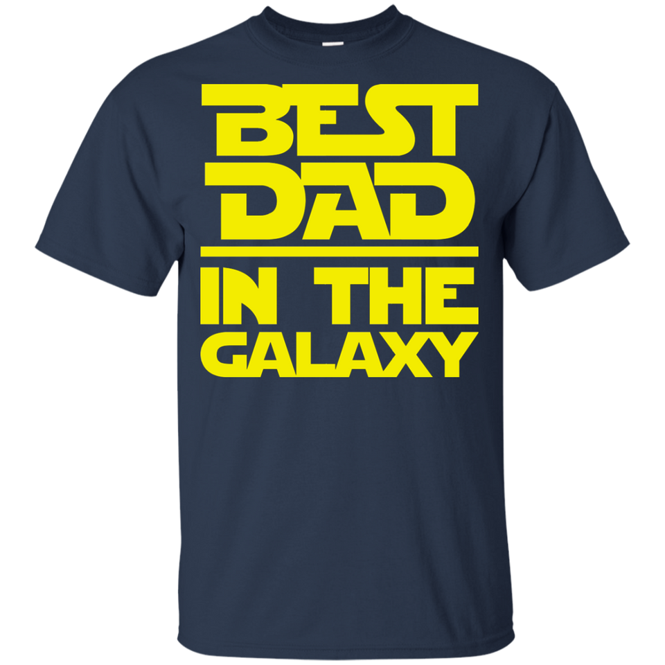 Best Dad In The Galaxy Shirt