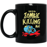 This Is My Zombie Killing Mug 11 oz. Black Mug This Is My Zombie Killing Mug 11 oz. Black Mug