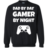 Dad By Day Gamer By Night Video Gamer Crewneck Pullover Sweatshirt  8 oz. Dad By Day Gamer By Night Video Gamer Crewneck Pullover Sweatshirt  8 oz.