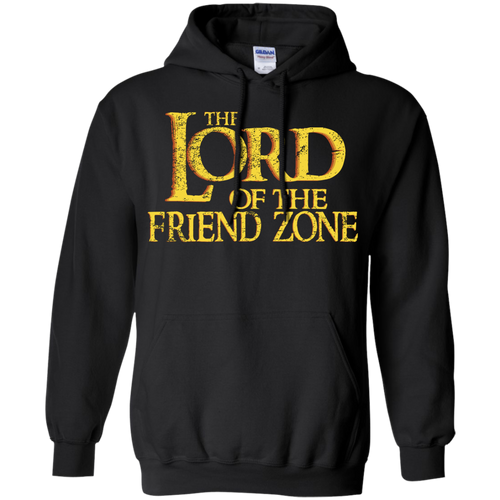 The Lord Of The Friendzone Pullover Hoodie