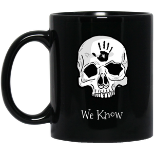 Dark Brotherhood We Know 11 oz. Black Mug Dark Brotherhood We Know 11 oz. Black Mug