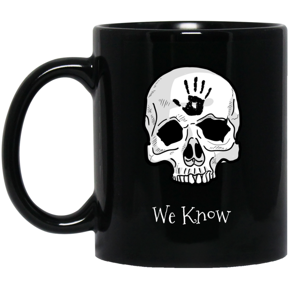Dark Brotherhood We Know 11 oz. Black Mug