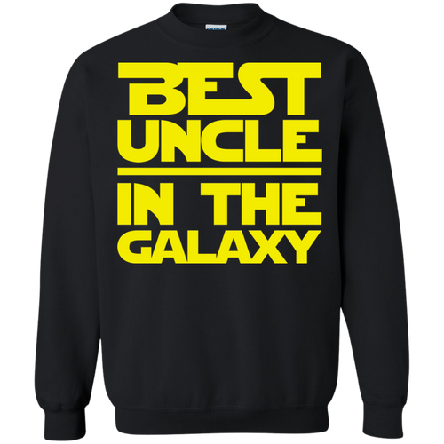 Best Uncle In The Galaxy Crewneck Pullover Sweatshirt  8 oz.