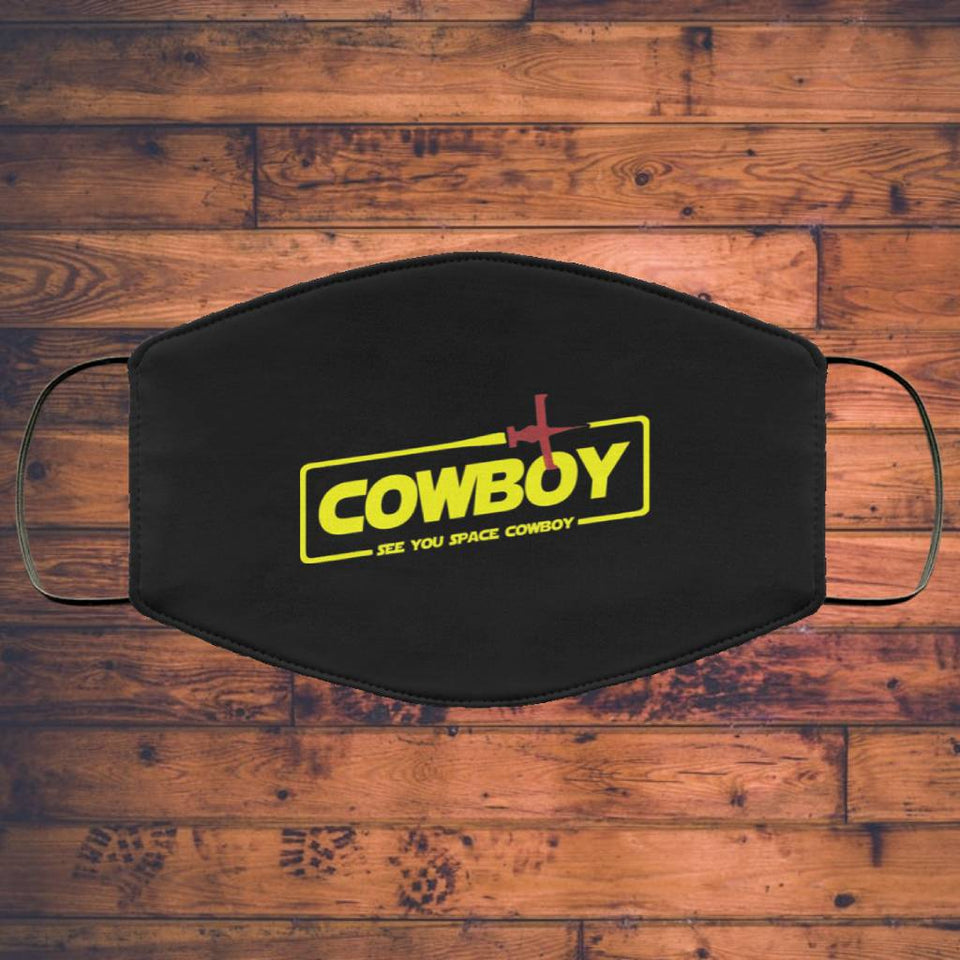 Cowboy See You Space Cowboy Face Mask