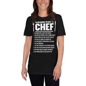 10 Reasons To Date A Chef - Chef Unisex T-Shirt chef shirt, chef shirts, chef t shirt,