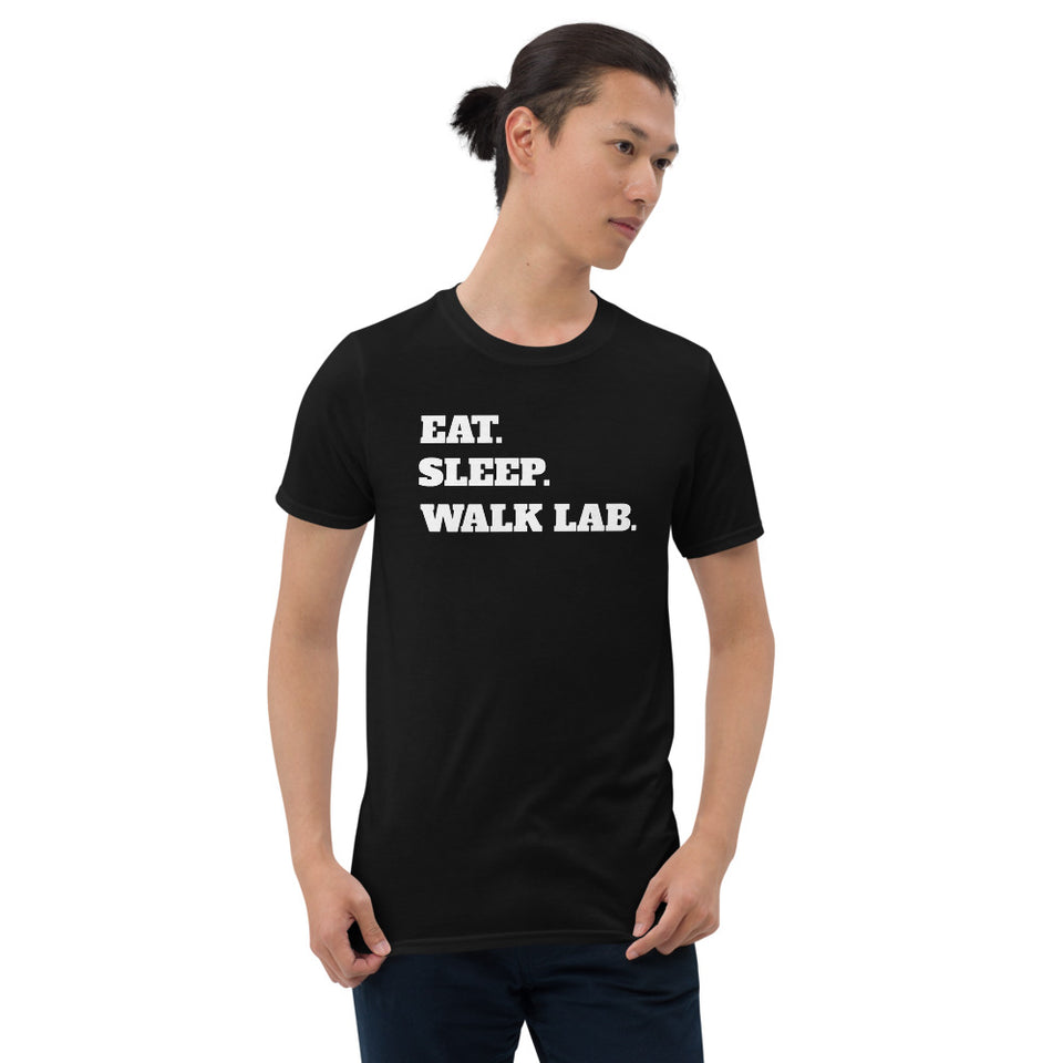 Eat Sleep Walk Lab - Labrador Dog Labradors Dogs Unisex T-Shirt