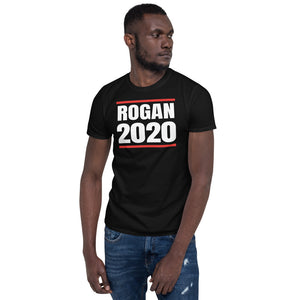 Rogan 2020 Unisex T-Shirt joe rogan 2020