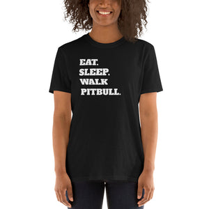 Eat Sleep Walk Pitbull - Pitbull Dog Pitbulls Dogs Unisex T-Shirt Eat Sleep Walk Pitbull - Pitbull Dog Pitbulls Dogs Unisex T-Shirt