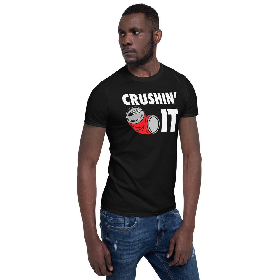 Crushin' It Workout Motivation - Gym Workout Fitness Unisex T-Shirt