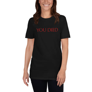 You Died Video Game Unisex T-Shirt You Died Video Game Unisex T-Shirt
