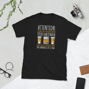 Attention: Please Be Patient With Your Bartender Even A Toilet Can Only Serve One Asshole At A Time Unisex T-Shirt bartender shirt, bartender t shirts, funny bartender shirts, cute bartender shirts