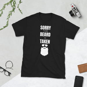 Sorry This Beard is Taken T-Shirt beard lover beards beard shirts, beard t shirt