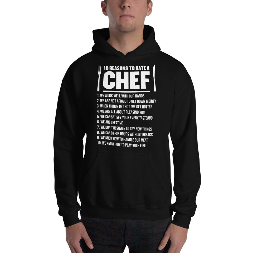 10 Reasons To Date A Chef Unisex Hoodie
