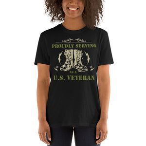 Proudly Serving As A US Veteran Unisex T-Shirt Proudly Serving As A US Veteran Unisex T-Shirt
