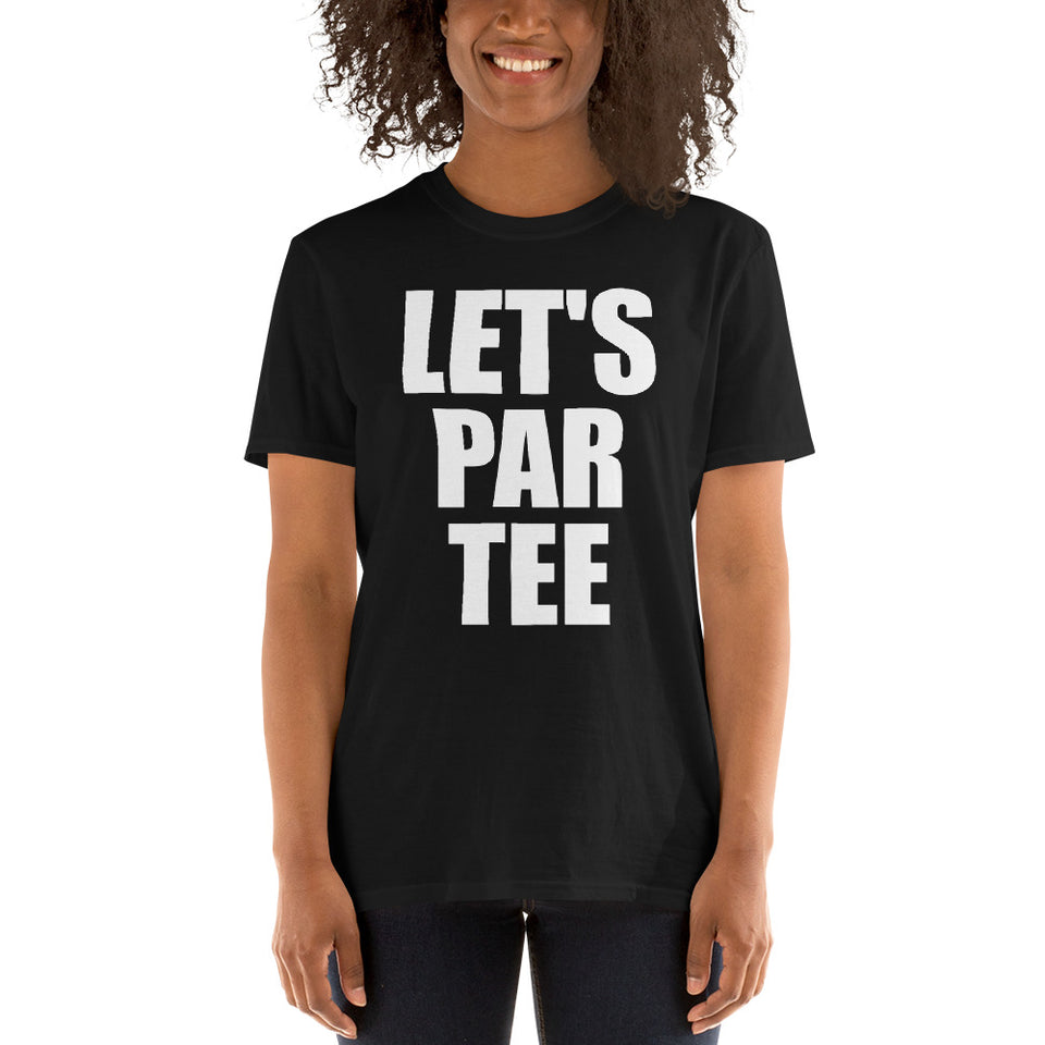 Let's Par Tee - Golf Lover Unisex T-Shirt