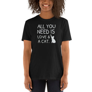 All You Need Is Love & A Cat Unisex T-Shirt kitten kitty Cat Cats Shirt Cat lover Cats Shirt cat shirts, funny cat shirts,
