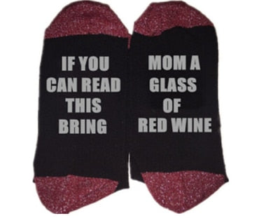 If You Can Read This Bring Mom A Glass Of Red Wine Socks