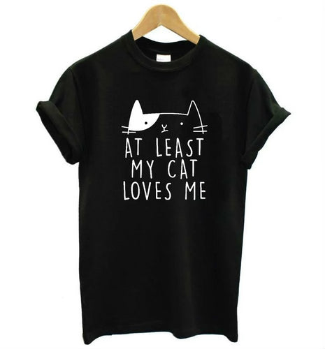 At Least My Cat Loves Me Print T-Shirt