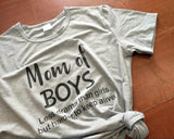 Mom Of Boys Less Drama Than Girls, But Harder To Keep Alive T-Shirt Mom Of Boys Less Drama Than Girls, But Harder To Keep Alive T-Shirt