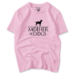 Mother Of Dogs T-Shirt Mother Of Dogs T-Shirt