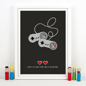 Life Is Better In 2 Player Gamer Poster Print Life Is Better In 2 Player Gamer Poster Print