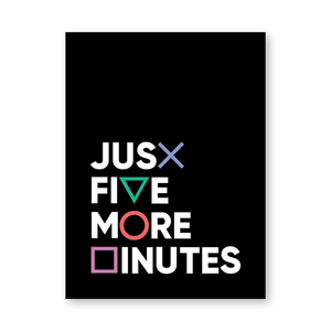 Just Five More Minutes PS Canvas Print Playstation PS