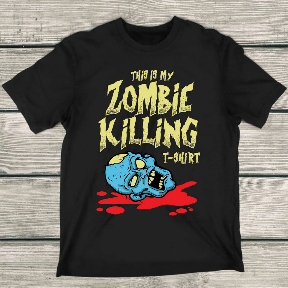 This Is My Zombie Killing T-Shirt - Video Gaming Shirt