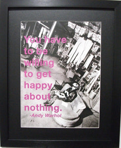 Andy Warhol-You have to be willing . . .