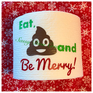"""Eat, Poo and Be Merry"" Christmas Toilet Paper"