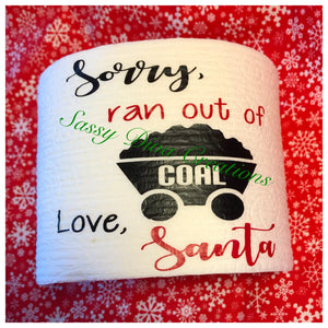 """Sorry, Ran Out of Coal"" Christmas Toilet Paper"