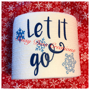 """Let It Go"" Christmas Toilet Paper"