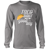 Taco 'Bout a Good Day