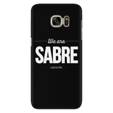 We Are Sabre | Phone Case - Black