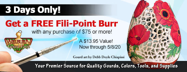 May 6, 2020: FREE Fili-Point Burr with any $75 purchase, plus NEW Apple Gourds 'Learning' Box and more!