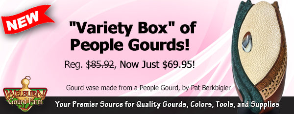 May 20, 2020: NEW Gourd Box, Woodburners selling fast, Awesome Artwork, and more!