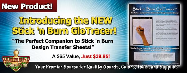 May 30, 2020: NEW Stick 'n Burn GloTracer, Plus 50% Off Digital Pattern Packs, and more!