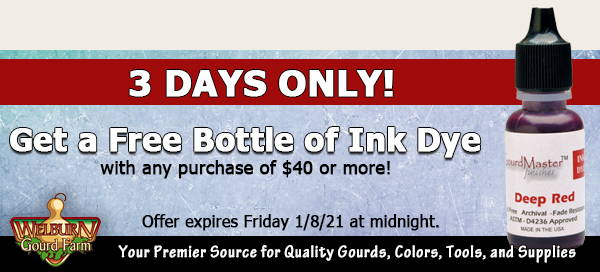 January 6, 2021: 3 Days Only, Get  a FREE Ink Dye, plus Gourd Lamp Hardware Back in Stock!!