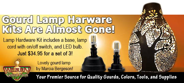 February  20, 2021: Lamp Hardware kits almost gone, plus last day to get 25% off gourds at the Farm!