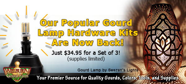 April 14, 2021: Pre-Order Your GourdMaster Pro-Carvers, plus Gourd Lamp Hardware Kits are back in stock!