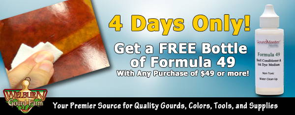 July 25, 2020: 4 Days Only, FREE Bottle of Formula 49, Plus Beautiful Gourd Art and More!