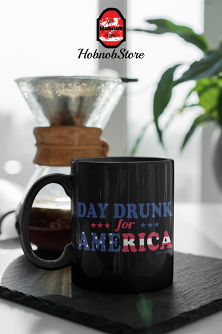 Image of Day Drunk For America-Black Mug - HobnobStore