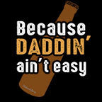 Because Daddin Aint Easy-Black Mug - HobnobStore