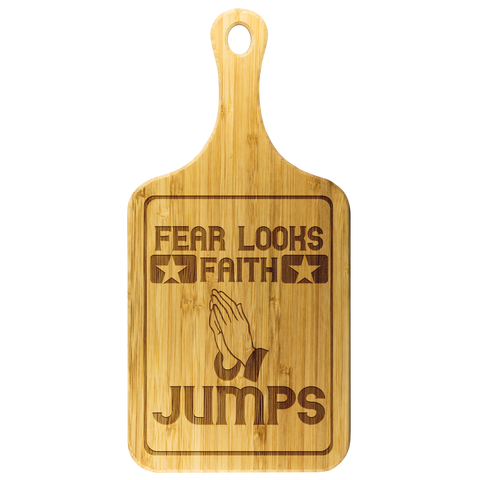 Image of Fear Looks Faith Jumps-Cutting Board