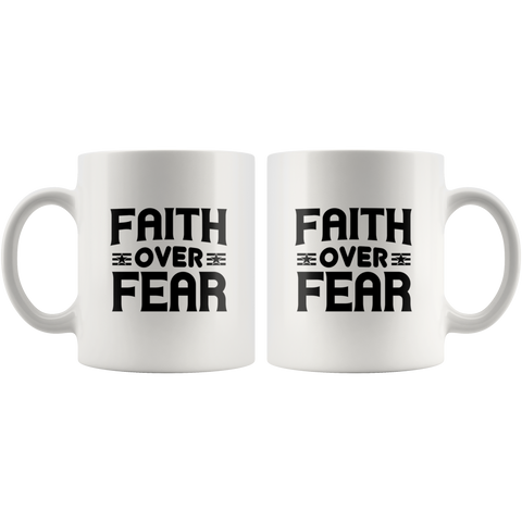 Image of Faith Over Fear-White Mug
